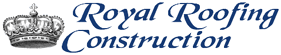 Royal Roofing Construction, CA